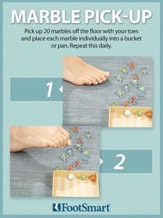 Challenge yourself to pick up 20 marbles off the floor with your toes and place each marble individually into a container. Repeat this simple exercise daily to help strengthen your feet. #Foothealth