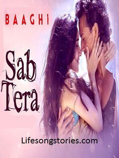 Baaghi Movie Video Songs: T-Series present Sab Tera video song from Baaghi movie. Baaghi is a latest Hindi movie which is directed by Sabbir Khan. Sabbir Khan is confidently saying this movie is g…