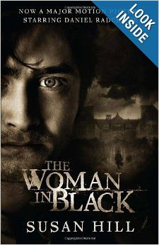 The Woman in Black: A Ghost Story: Susan Hill: 978030774531