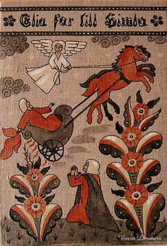 Eliah ascends into Heaven  by Viveca Lammers. These Kurbits patterns were developed in the area around Leksand in Dalarna in                                                                        Sweden around 1800 and they have become symbolic for Sweden. http://swedishdalapaintings.blogspot.se/