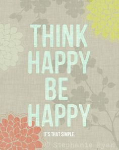 Art Quote Print Think Happy Be Happy