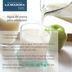 #Tips La Marina.  Agua de avena para adelgazar.