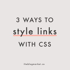 Three Ways to Style Links with CSS: Underline, Button Styling & Hover Effects – The Blog Market
