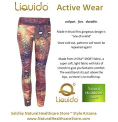 Liquido Activewear.  Arizona Patterned Hot Pants.  unique.   fun.   durable. one-of-a-kind. limited edition prints.   http://www.naturalhealthcarestore.com/