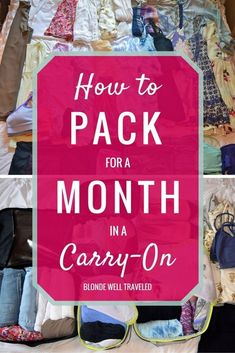 How to Pack for a Month in a Carry-On: Packing Guide by Blonde Well Traveled #travelpackingtips #howtopackfortraveling