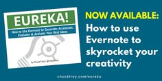 The definitive guide to using Evernote to skyrocket your creativity