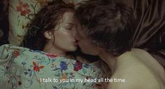"""I talk to you in my head all the time."" November. 