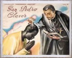 Santa María, Madre de Dios y Madre nuestra: San Pedro Claver, 9 de Septiembre