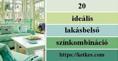 20 ideális lakásbelső- színkombináció. Mindenki irigykedni fog az ízlésedre!