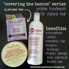 Beautifully Curled: Covering the Basics | Protein Treatments for Natural Hair