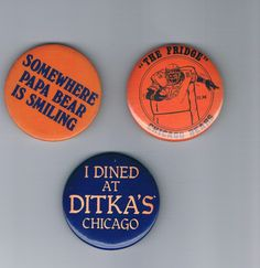 SOLD - CHICAGO BEARS FOOTBALL PIN lot of (3) : THE FRIDGE , PAPA BEAR, DITKA's