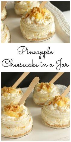 Cheesecake Pineapple Cheesecake Recipe - great summer dessert recipe in a jar! No bake dessert that is so easy to make!Pineapple Cheesecake Recipe - great summer dessert recipe in a jar! No bake dessert that is so easy to make! Mini Desserts, Mason Jar Desserts, Mason Jar Meals, Brownie Desserts, Summer Dessert Recipes, No Bake Desserts, Easy Desserts, Cheesecake Desserts, Baking Desserts
