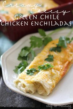 Creamy Cheesy Green Chile Chicken Enchiladas!...