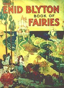 Google Image Result for http://www.enidblytonsociety.co.uk/author/covers/the-enid-blyton-book-of-fairies.jpg