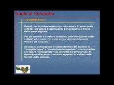 Lezione 27 (VIDEO) - LO SCANNER Parte 2. Termini la conoscenza di questo dispositivo.