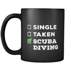 Scuba Diving Single, Taken Scuba Diving 11oz Black Mug-Drinkware-Teelime | shirts-hoodies-mugs