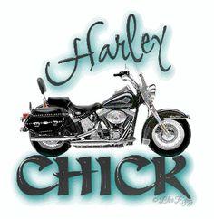 harley chick - definitely!! for about 2 months now!!! :)