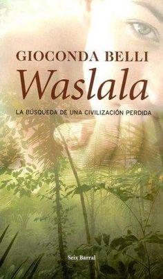 Waslala - Gioconda Belli