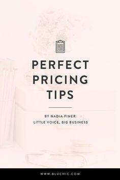 Perfect pricing tips from Little Voice, Big Business