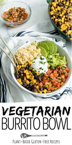 Vegan Burrito Bowls are one of the best meals ever! Packed with black beans, corn cilantro lime quinoa, pico de gallo and guacamole. Family Vegetarian Meals, Vegetarian Burrito, Vegan Burrito Bowls, Gluten Free Vegetarian Recipes, Vegan Dinner Recipes, Healthy Eating Recipes, Vegan Dinners, Lunch Recipes, Vegetarian Protein Meals
