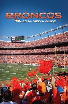 Media Guide 2014 // 2014 (12-4) // Head Coach: John Fox // Home Stadium: Sports Authority Field at Mile High