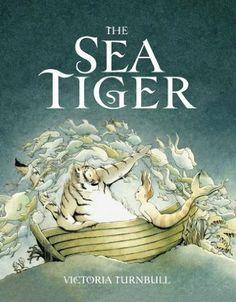 The Sea Tiger: Amazon.co.uk: Victoria Turnbull: Books