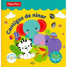 Livro -  Cantigas de Ninar - Fisher Price (CD Incluso)