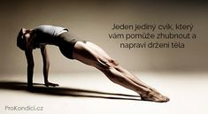 Jeden jedin cvik kter vm pome zhubnout a naprav dren tla ProKondicicz Body Fitness, Fitness Tips, Fitness Motivation, Health Fitness, Pilates, Total Gym, Dieta Detox, Workout Machines, Stay In Shape