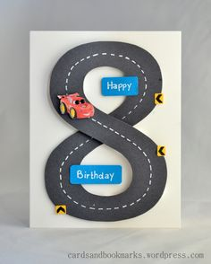 handmade card for 8th Birthday ... number 8 in black with white broken line down the middle to look like a road ... pretty clever ... great for a truck/car loving little boy!