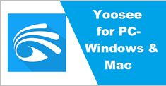 How to Install Yoosee for PC (Windows 7, 8, 10 & Mac), yoosee app download for pc, yoosee apk, yyp2p/yoosee, yoosee manual, yoosee for mac, yoosee for pc free download, yoosee for windows xp Windows Xp, Manual, Mac, Apps, Free, Animales, App, March, Appliques