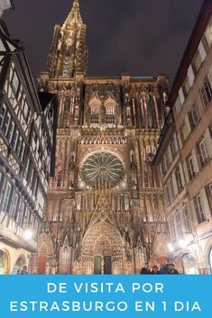 Things to do in the Awesome Strasbourg city, visit the Cathedral, Alsace road trip, France Alsace, Places To Travel, Places To Visit, Century Hotel, France Travel, Trip Planning, Barcelona Cathedral, Traveling By Yourself, Lorraine