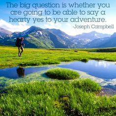 "Say ""yes"" to adventure! #travel #explore #journey"