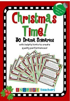 What better way to get into the Christmas spirit by making a class full of students laugh!   Your students will LOVE these 30 hilarious Christmas themed drama scenarios that will get your students creative juices flowing. They come in color as well as black and white.