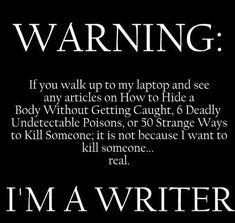 "Now on ""I Swear I'm a Writer Not a Murderer!"" Remember Wrhel.com - #Wrhel"