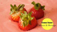 Como fazer - Mousse de Morango /  mousse à la fraise