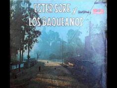 Ester Soré y Los Baqueanos - Boquita e' Guinda (1969) - YouTube