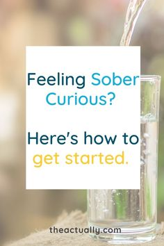 Have an alcohol free month can help improve your health and mood. Here is how to get started with a sober curious month. Better Than Yours, Feel Better, Feeling Happy, How Are You Feeling, Self Development, Personal Development, Quit Drinking, Lower Your Cholesterol, Change Your Mindset