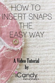 Video Graphic how to insert snaps (an easy way!) Sewing tip tutorial.