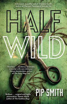 Half Wild / Pip Smith