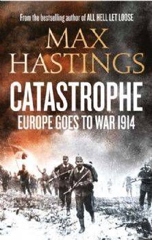 Catastrophe - focusing on the mistakes and mis-plays of 1914 that set up the long, painful attrition to follow.