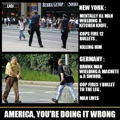 I guess 9/11 didn't freak out Germany the way it did in the USA. Over here we outfitted Barney Fife with military-style equipment and forgot to train them to use restraint. Given fancy equipment, it's human nature (unfortunately) to want to use it.