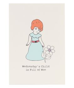 Wednesday's Child Nursery Rhyme Greeting Card, Rosie Wonders. Shop more Cards and Stationery at Liberty.co.uk