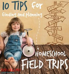 10 Tips for Finding and Planning #Homeschool Field Trips #hstips4moms