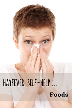 Hay fever - foods to avoid, foods to eat. Why some foods help and others make symptoms worse?
