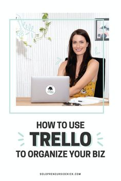 How to Use Trello to