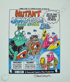 TC Surf Designs Mutant Surfers from Space Proof Print Signed by Steve Nazar Surf Design, Vintage Space, Vintage Surf, Town And Country Surf, Retro Surf, Skate Art, Weird Creatures, Comic Art, Hand Painted