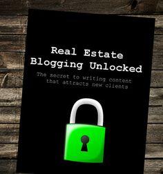 The Real Estate Blogging Unlocked System