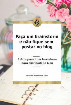 5 dicas de Brainstor