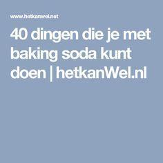 40 dingen die je met baking soda kunt doen | hetkanWel.nl Baking Soda Clay, Baking Soda Teeth, Baking Soda Uses, Teeth Whitening Remedies, Best Teeth Whitening, Dessert From Scratch, Baking Quotes, Soda Recipe, Baking With Kids