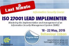 LAST MINUTE REGISTRATION for ISO 27001 Lead Implementer course. REGISTER ONLINE. Mastering the implementation and management of an Information Security Management System (ISMS).